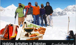 Must Do Activities for Keen Travellers on Pakistan Holidays