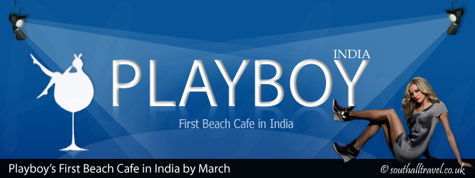 Playboy First Beach Cafe in India by March