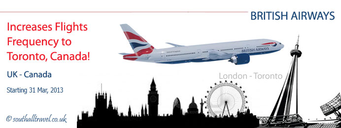 british airways increases flights frequency to toronto canada. Black Bedroom Furniture Sets. Home Design Ideas