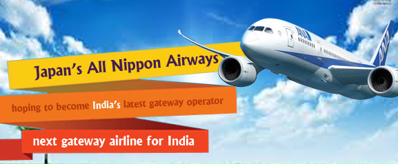 All Nippon Looks to Become the Next Gateway Carrier for India