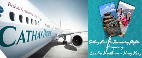 Cathay Pacific Boosts London Heathrow Hong Kong