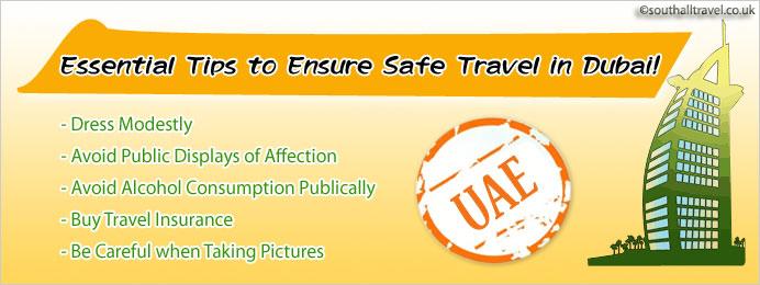 Essential Tips To Ensure Safe Travel in Dubai