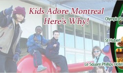 Kids Adore Montreal – Here's Why!
