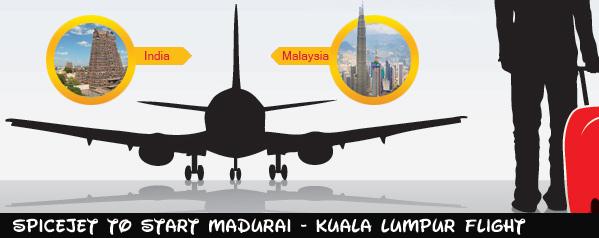 SpiceJet to Start Madurai Kuala Lumpur Flight
