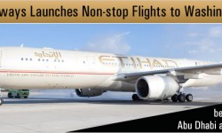 Etihad Airways Launches Non-stop Flights to Washington, D.C.