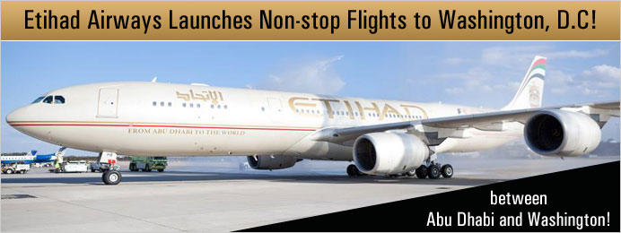 Etihad Airways launches non stop flights to Washington DC
