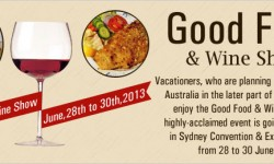 Good Food & Wine Show to Entice Gourmets Visiting Sydney