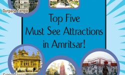 Top Five Must - See Attractions in Amritsar, India