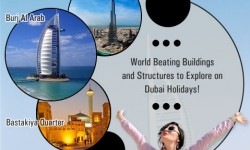 World Beating Buildings and Structures to Explore on Dubai Holidays