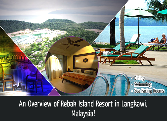 an-overview-of-rebak-island-resort-in-langkawi-malaysia