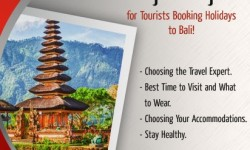 Top Tips for Tourists Booking Holidays to Bali