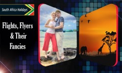 South Africa Travel – All About Flights, Flyers & Their Fancies!!!