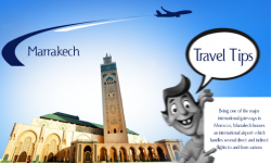 Marrakech Travel Tips – Important Facts Travellers Must Know