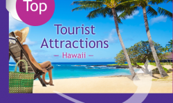 Exploring Heavenly Hawaii: Top Five Tourist Attractions in the State