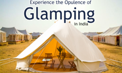 Stay at Luxury Tents to Experience the Opulence of 'Glamping' in India