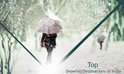 Top Snowfall Destinations of India