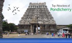 Top Attractions Portraying Historical, Natural & Cultural Charms of Pondicherry
