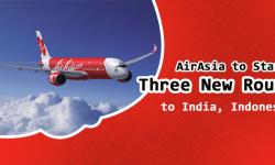 AirAsia to Start Three New Routes to India, Indonesia