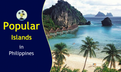 Five Popular Islands to Explore the Diversified Magnificence of the Philippines