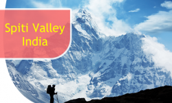 Five Enthralling Experiences for Visitors in the Spiti Valley, India