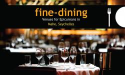Four Fine-Dining Venues for Epicureans in Mahé, Seychelles