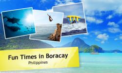 Fun Times in Boracay, Philippines