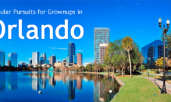Five Popular Pursuits for Grownups in Orlando