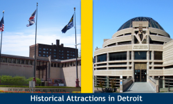 3 Popular Historical Attractions in Detroit