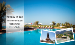 Holiday in Bali: Accommodation Options for Every Style