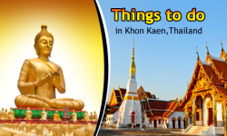 Things to do in Khon Kaen,Thailand