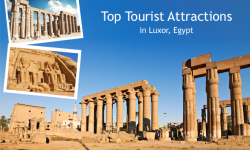 Three of the Top Tourist Attractions in Luxor, Egypt