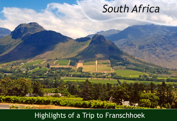Franschhoek South Africa  City new picture : trip to franschhoek south africa