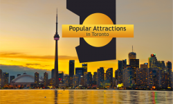 Five Popular Attractions in Toronto