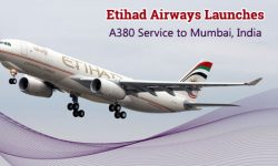 Etihad Airways Launches A380 Service to Mumbai, India