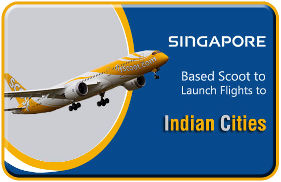 Singapore-Based-Scoot-to-Launch-Flights-to-Indian-Cities