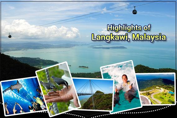 Highlights of Langkawi Malaysia