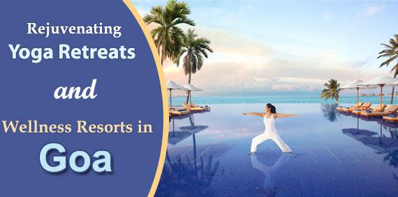 Rejuvenating Yoga Resorts in Goa