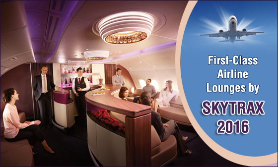 First-Class-Airline-Lounges-by-SKYTRAX-2016