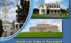 Historical Sites in Auckland for a Perfect Glimpse into the Past