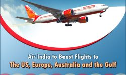 Air India to Boost Flights to the US, Europe, Australia and the Gulf