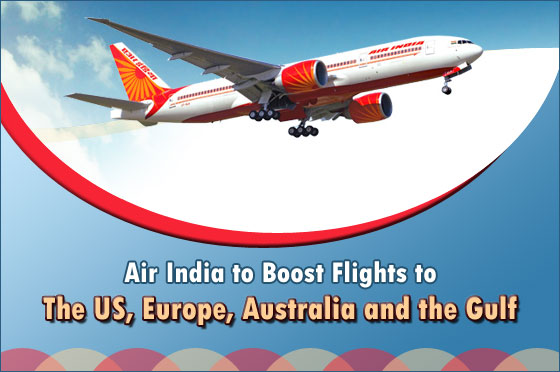 Air-India-to-Boost-Flights-to-the-US-Europe-Australia-and-the-Gulf