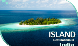Some of the Blissful Island Destinations in India