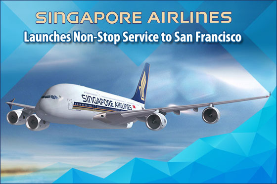 Singapore-Airlines-Launches-Non-Stop-Service-to-San-Francisco