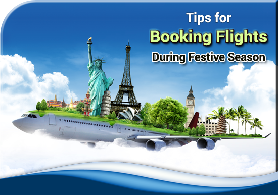 Tips-for-Booking-Flights-during-Festive-Season