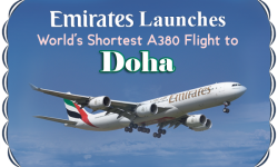 Emirates Launches World's Shortest A380 Flight to Doha
