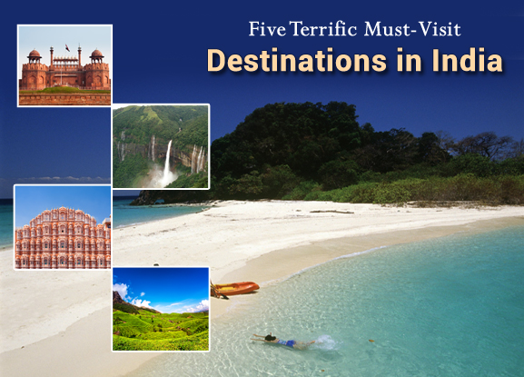 Five-Terrific-Must-Visit-Destinations-in-India