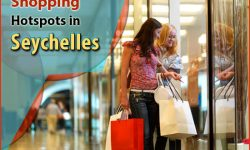 The Not-To-Miss Shopping Hotspots in Seychelles