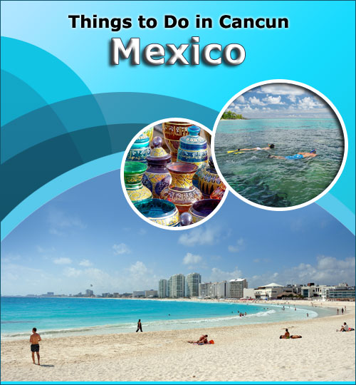 Things-to-Do-in-Cancun-Mexico