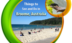 Things to See and Do in Broome, Australia
