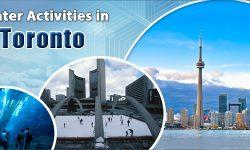 Terrific Winter Activities in Toronto